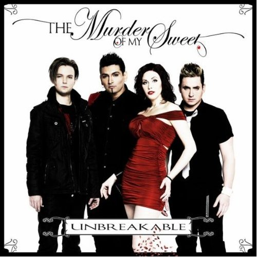 The Murder of My Sweet - Unbreakable