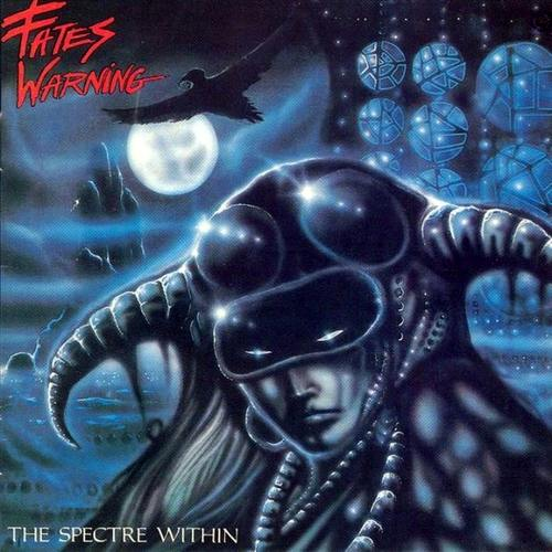 Fates Warning — The Spectre Within (1985)