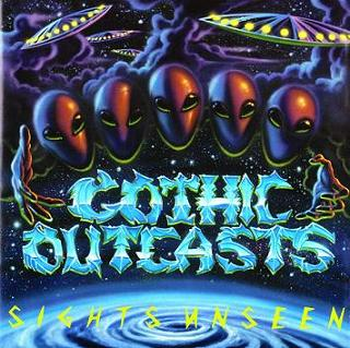 Gothic Outcasts - Sights Unseen