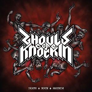 Ghouls Come Knockin' - Death Rock Mayhem