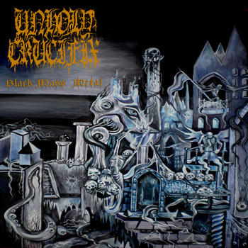 Unholy Crucifix - Black Mass Metal