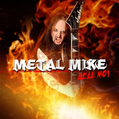 Metal Mike - Hell No!