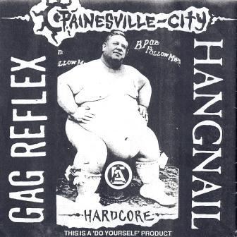 Hangnail - Painesville City Hardcore