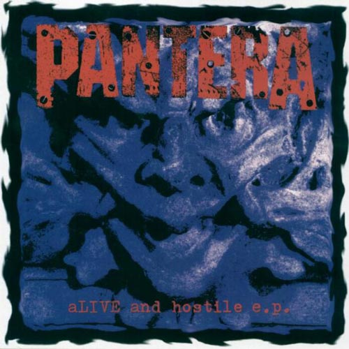 Pantera - Alive and Hostile E.P.