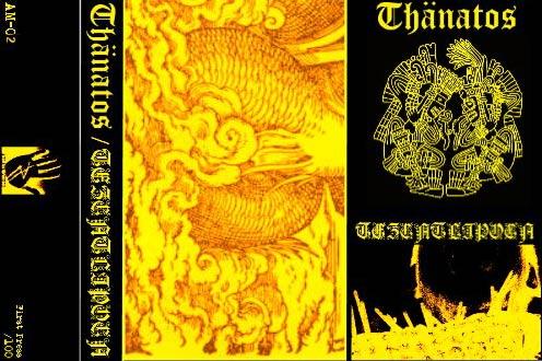 Thänatos / Tezcatlipoca - Thänatos / Tezcatlipoca