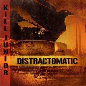 Kill Junior - Distract-o-Matic