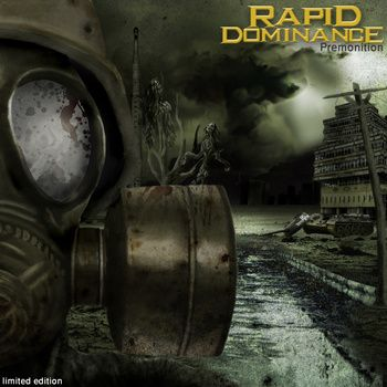 Rapid Dominance - Premonition