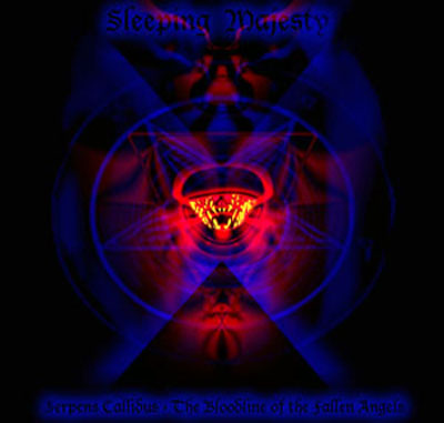 Sleeping Majesty - Serpens Callidus - The Bloodline of the Fallen Angels