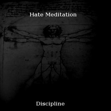 Hate Meditation - Discipline