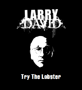 Larry David - Try the Lobster