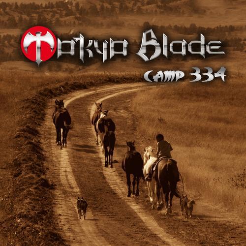 Tokyo Blade - Camp 334