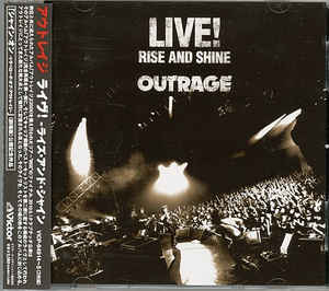 Outrage - Live! -Rise and Shine