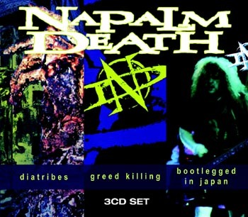 Napalm Death - Diatribes / Greed Killing / Bootlegged in Japan