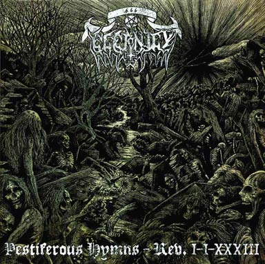 Eternity - Pestiferous Hymns – Rev. I-I-XXXIII