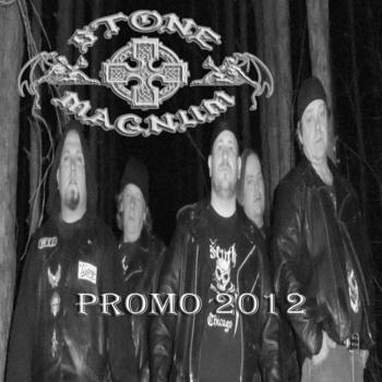 Stone Magnum - Promo 2012