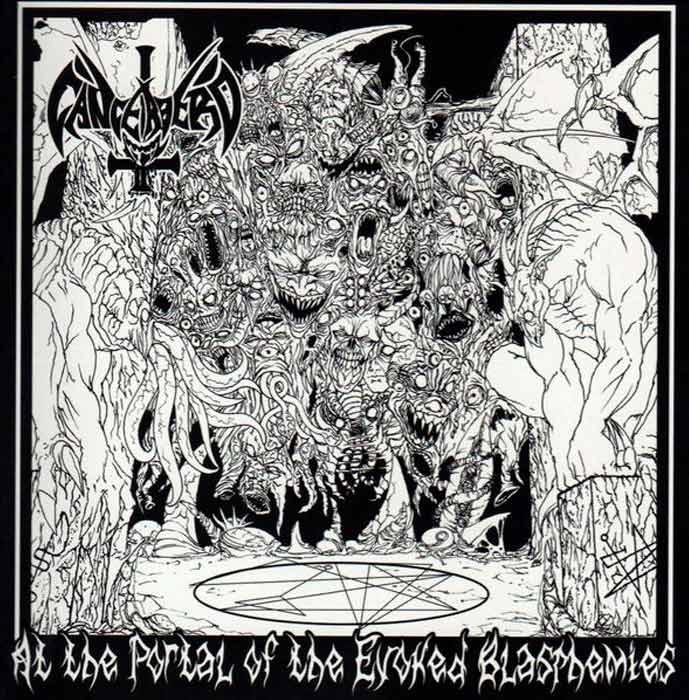 Cancerbero - At the Portal of the Evoked  Blasphemies