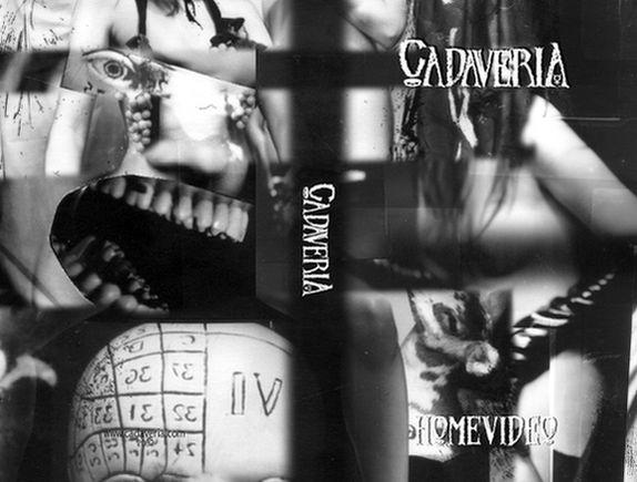 Cadaveria - Home Video