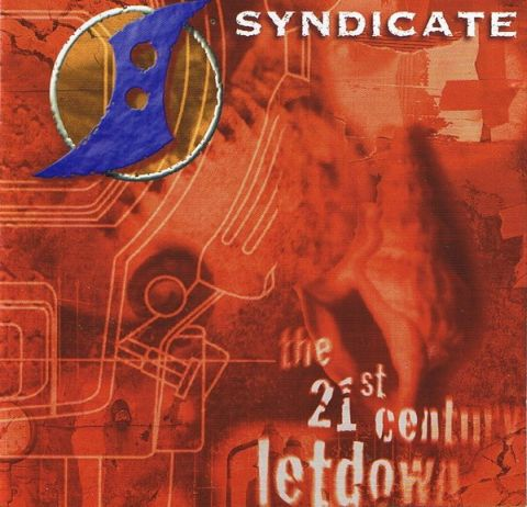 Syndicate - The 21st Century Letdown
