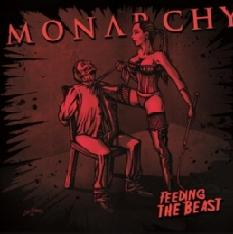 Monarchy - Feeding the Beast