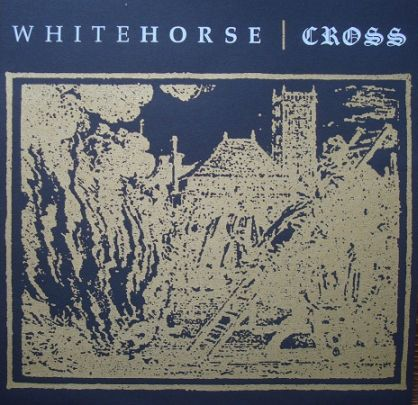 Whitehorse / Cross - Whitehorse / Cross
