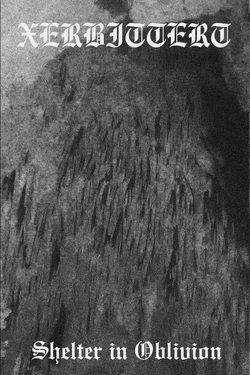 Xerbittert - Shelter in Oblivion