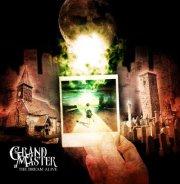 Grand Master - The Dream Alive