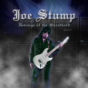 Joe Stump - Revenge of the Shredlord