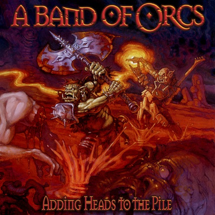 A Band of Orcs - Adding Heads to the Pile