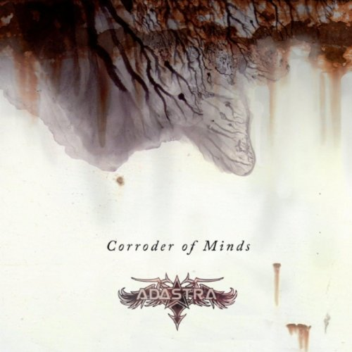 Adastra - Corroder of Minds