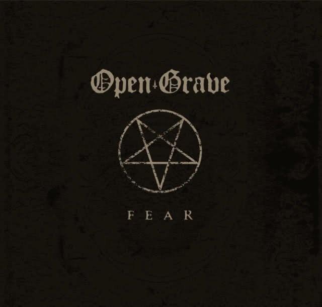 Open Grave - Fear