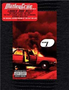 Mötley Crüe - Music to Crash Your Car To, Volume I