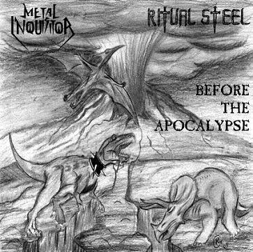 Metal Inquisitor / Ritual Steel - Before the Apocalypse