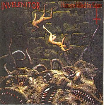 Invelenitor - Humans Killed for Satan