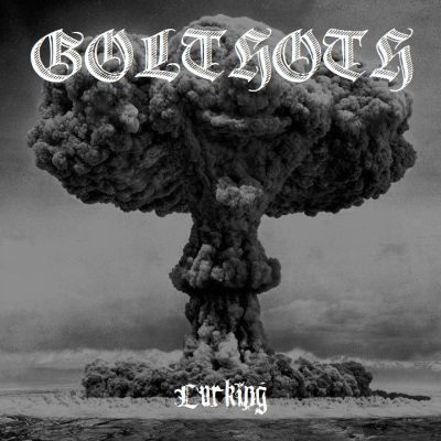 Golthoth - Lurking