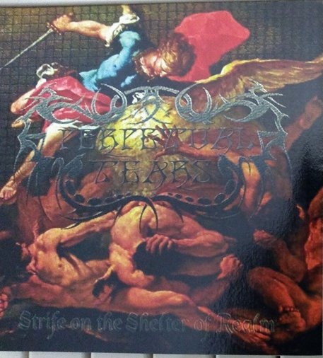 Perpetual Tears - Strife on the Shelter of Realm