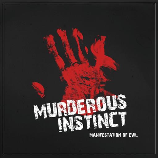 Murderous Instinct - Manifestation of Evil