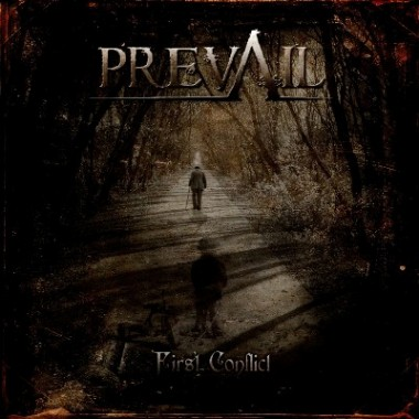 Prevail - First Conflict