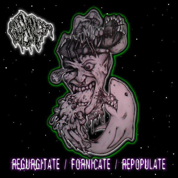 Goremonger - Regurgitate / Fornicate / Repopulate