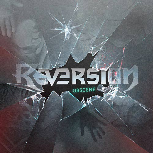 Reversion - Obscene