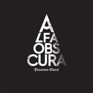 Alfa Obscura - Plutonian Shores