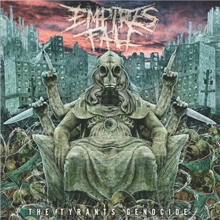 Empires Fall - The Tyrants Genocide