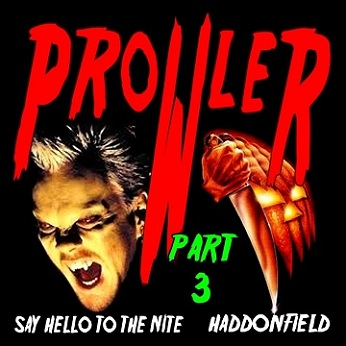 Prowler - Say Hello to the Nite / Haddonfield (Part 3)