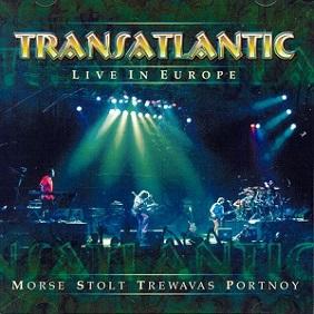 Transatlantic - Live in Europe