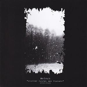 Moloch - Stiller Schrei des Winters (2002-2012)