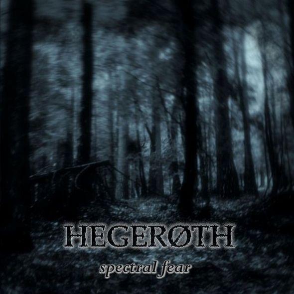 Hegeroth - Spectral Fear