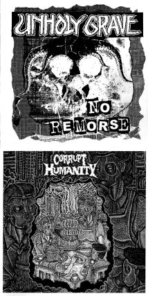 Unholy Grave / Corrupt Humanity - D.I.Y. or Die! / No Remorse