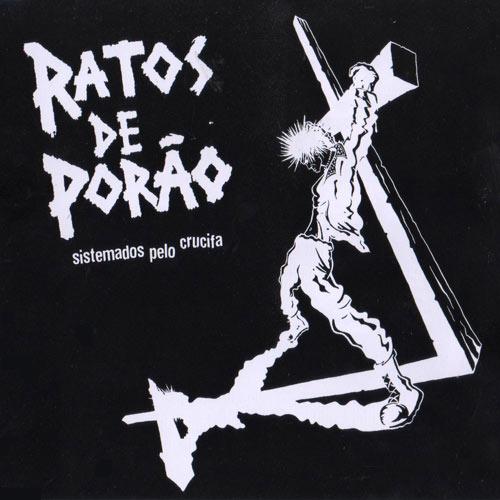 Ratos de Porão - Sistemados pelo Crucifa