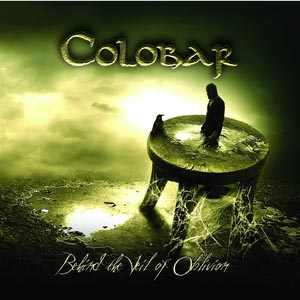 Colobar - Behind the Veil of Oblivion