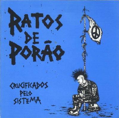 Ratos de Porão - Crucificados pelo Sistema