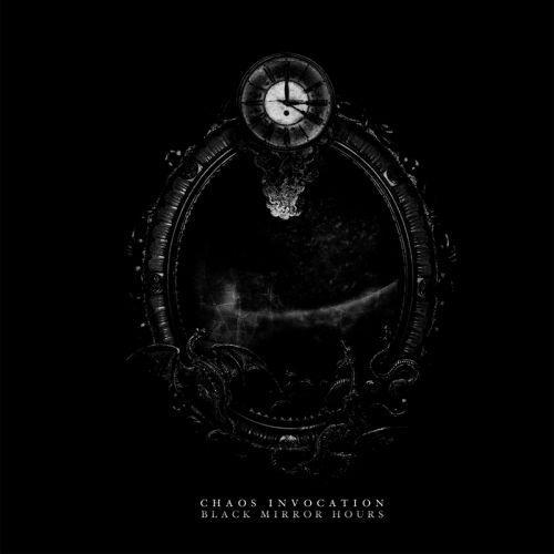 Chaos Invocation - Black Mirror Hours